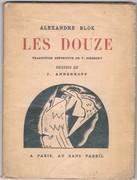 Les Douze. [Dvenadtsat'  The Twelve]. Traduction définitve de Y. Sidersky. Dessins de J. Annenkoff.