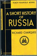 A Short History of Russia The Teach Yourself Books.