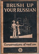 Brush up your Russian (Osvezhite svoi russkii).  With illustrations by P. R. Ward. Conversations of Real Use.