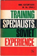 Training Specialists. Soviet Experience.