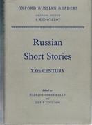 Russian Short Stories XXth Century. Oxford Russian Readers. General Editor S. Konovalov.