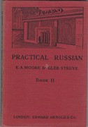 Practical Russian.  Book II. Introduction by William J Rose.