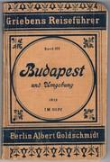 Budapest und Umgebung. Griebens Reiseführer. Band 102. Vierte Auflage.  Praktischer Reiseführer neu bearbeitet.