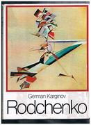 Rodchenko: with 211 illustrations, 67 in colour.