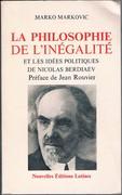 La Philosophie de l'inégalité et les idées politiques de Nicolas Berdiaev. Préface de Jean Rouvier.