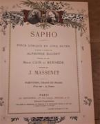 Sapho Piéce Lyrique en Cinq Actes d'Après le Roman de Alphonse Daudet Paroles de MM. Henri Cain et Bernède. Partition Chant et Piano Prix net: 20 francs.