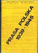 Prasa Polska w latach 1939 - 1945, Polska prasa emigracyjna... History of the Polish Press during WWII.
