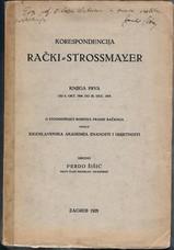 Šišić, Ferdo (Ed.) [Rački  Strossmayer].  Association copy R. W. Seton-Watson.