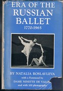 Era of the Russian Ballet 1770-1965. With a Foreword by Dame Ninette de Valois and 100 photographs.