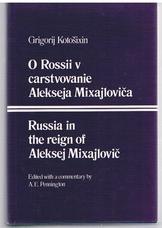 KOTOSIXIN, Grigorij  (Ed. A. E. Pennington)