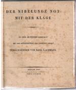 Der Nibelunge Not mit der Klage: in der ältesten Gestalt mit den Abweichungen der gemeinen Lesart.