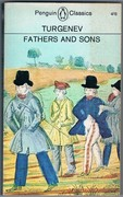 Fathers and Sons. Penguin Classics L147. Translated by Rosemary Edmonds.