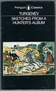 Sketches from a Hunter's Album. Penguin Classics. Selected and translated by Richard Freeborn.