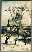 Home of the Gentry. Penguin Classics. Translated by Richard Freeborn.