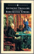 Barchester Towers. Penguin Classics. Edited with an introduction and notes by Robin Gilmour.  Preface by John Kenneth Galbraith.