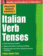 Italian Verb Tenses. Practise Makes Perfect.