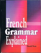 French Grammar Explained.