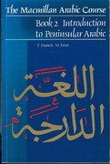 Introduction to Peninsular Arabic. Book 2: The Macmillan Arabic Course.