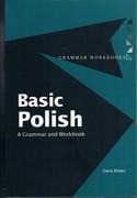 Basic Polish: A Grammar and Workbook. Grammar Workbooks.