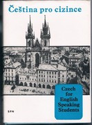 Czech for English Speaking Students. Čeština pro cizince: Second Edition.