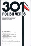 301 Polish Verbs: fully conjugated in all the tenses in a new easy-to-learn format alphabetically arranged.