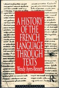 A History of the French Language through Texts.