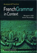 French Grammar in Context: Analysis & Practice. Second Edition.