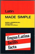 Latin Made Simple. Lingua Latina facilis facta. Revised edition.