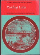Reading Latin: Grammar, Vocabulary and Exercises. Reprint.
