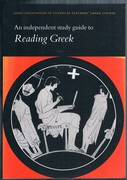 Reading Greek: An Independent study guide to Reading Greek. Reprint.