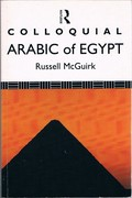 Colloquial Arabic of Egypt Colloquial Series. Reprint.