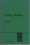 Arabic Reader Second Revised Edition by H M Nahmad. Lund Humphries Modern Language Readers.