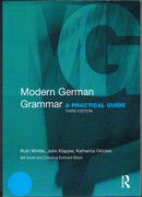 Modern German Grammar: A Practical Guide. Third Edition.