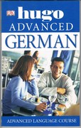 Hugo Advanced German: Advanced Language Course.