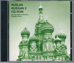 Ruslan Russian 2 CD-ROM: Second stage multimedia Russian course [no book].