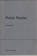 Polish Reader Lund Humphries Modern Language Readers. General Editor: B. Schindler.