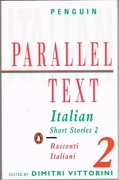 Italian Short Stories 2: Racconti Italiani. Penguin Parallel Text.