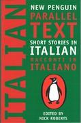 Short Stories in Italian: Racconti in Italiano. New Penguin Parallel Texts.