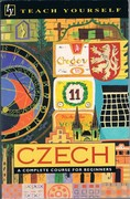 Teach Yourself Czech A Complete Course for Beginners. Book only.
