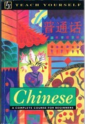 Chinese: A complete course for beginners. Teach Yourself.