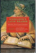 Wheelock's Latin Reader: Selections from Latin literature. Revised by Richard A. LaFleur. 2nd. edition.