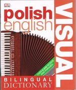 Polish English Bilingual Visual Dictionary: Visual.