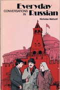 Everyday Conversations in Russian Reprint.