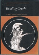 Reading Greek: Grammar, Vocabulary and Exercises. Greek Course. Reprint.