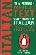 Short Stories in Italian: Racconti in Italiano. New Penguin Parallel Texts.