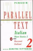 Italian Short Stories 2: Racconti Italiani. Penguin Parallel Text.
