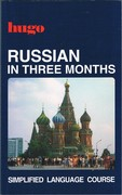Russian in Three Months Simplified Language Course. Eighth impression.
