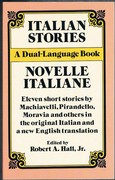 Italian Stories. Novelle Italiano. A Dual-Language Book. Edited and translated by Stanley Appelbaum.  Eleven short stories
