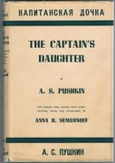 Kapitanskaya Dochka. The Captain's Daughter. Edited with Introduction, Notes and Vocabulary by Anna H. Semeonoff.