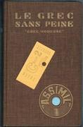 """Le grec sans peine: """"Grec moderne"""": Méthode quotidienne """"Assimil"""". Illustrations par Pierre Soymier et Robert Gring."""
